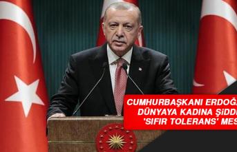 Cumhurbaşkanı Erdoğan'dan Dünyaya Kadına Şiddette 'Sıfır Tolerans' Mesajı