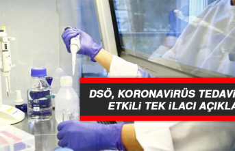 DSÖ, Koronavirüs Tedavisinde Etkili Tek İlacı Açıkladı