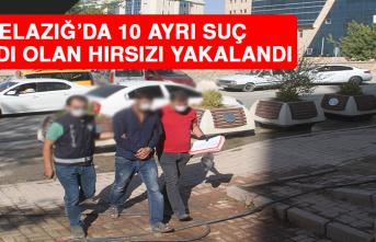 Elazığ'da 10 Ayrı Suç Kaydı Olan Kombi Hırsızı Yakalandı!
