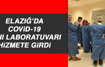 Elazığ'da Covid-19 Tanı Laboratuvarı Hizmete Girdi