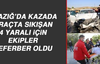 Elazığ'da Kazada Araçta Sıkışan 4 Yaralı İçin Ekipler Seferber Oldu