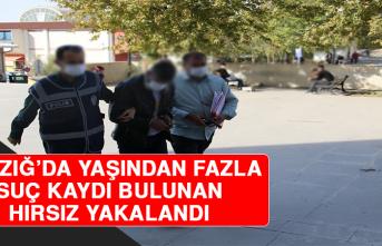 Elazığ'da Yaşından Fazla Suç Kaydı Bulunan Hırsız Yakalandı!