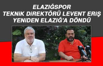 Elazığspor Teknik Direktörü Levent Eriş, Yeniden Elazığ'a Döndü