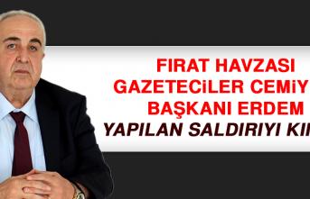 FHGC Başkanı Erdem, Yapılan Saldırıyı Kınadı
