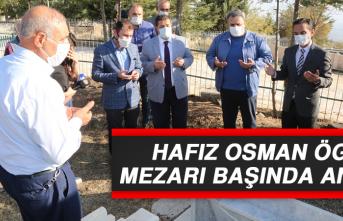 HAFIZ OSMAN ÖGE MEZARI BAŞINDA ANILDI