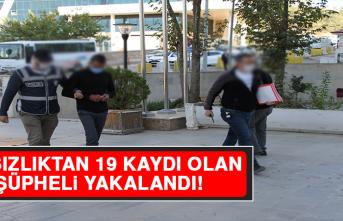 Hırsızlıktan 19 Kaydı Olan Şüpheli Yakalandı!