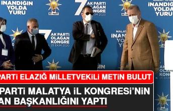 Milletvekili Bulut, AK Parti Malatya İl Kongresi'nin Divan Başkanlığını Yaptı