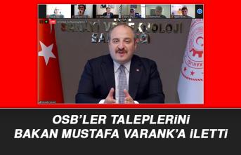 OSB'LER TALEPLERİNİ BAKAN VARANK'A İLETTİ