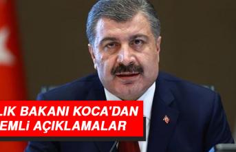 SAĞLIK BAKANI KOCA'DAN ÖNEMLİ AÇIKLAMALAR
