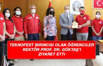 TEKNOFEST birincisi olan Öğrenciler Rektör Prof. Dr. Göktaş'ı Ziyaret Etti