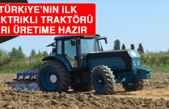 Türkiye'nin İlk Elektrikli Traktörü Seri Üretime Hazır