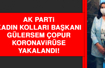 AK Parti Kadın Kolları Başkanı Çopur, Koronavirüse Yakalandı!