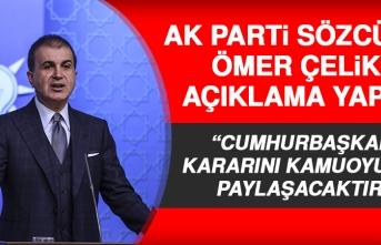 AK Parti Sözcüsü Ömer Çelik, Açıklama Yapıyor