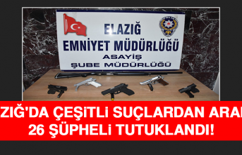 Elazığ'da Çeşitli Suçlardan Aranan 26 Şüpheli Tutuklandı!