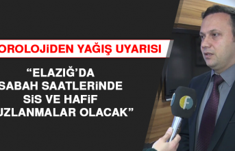 """""""Elazığ'da sabah saatlerinde sis ve hafif buzlanmalar olacak"""""""