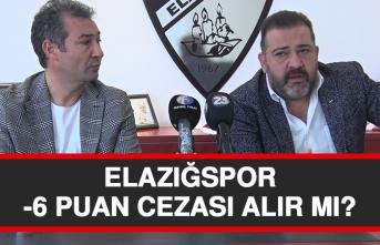 Elazığspor -6 Puan Cezası Alır Mı?
