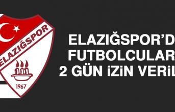 Elazığspor'da Futbolculara 2 Gün İzin Verildi