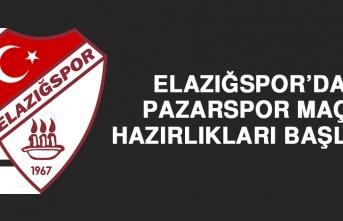 Elazığspor'da Pazarspor Maçı Hazırlıkları Başladı