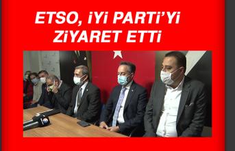 ETSO, İYİ Parti'yi Ziyaret Etti