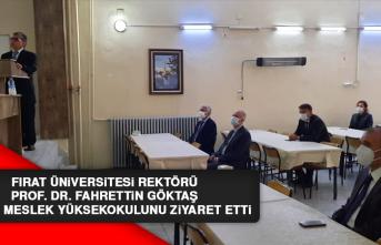Rektör Prof. Dr. Göktaş, Keban MYO'yu Ziyaret Etti