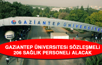 Gaziantep Üniversitesi Sözleşmeli 206 Sağlık Personeli Alacak