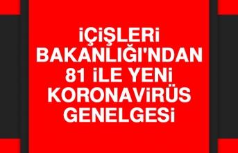 İçişleri Bakanlığı'ndan 81 İle Yeni Koronavirüs Genelgesi