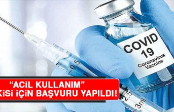 Koronavirüs Aşısında Yeni Gelişme! 'Acil Kullanım' Yetkisi İçin Başvuru Yapıldı