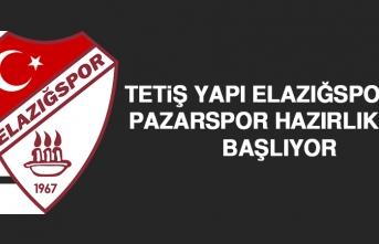 Tetiş Yapı Elazığspor'da Pazarspor Hazırlıkları Başlıyor