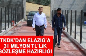 TKDK'dan Elazığ'a 31 Milyon TL'lik Sözleşme Hazırlığı