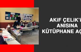 Akif Çelik'in Anısına Kütüphane Açıldı