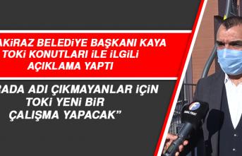 """Başkan Kaya: """"Kurada adı çıkmayanlar için TOKİ yeni bir çalışma yapacak"""""""