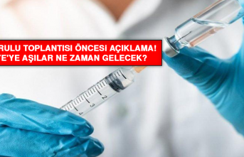 Bilim Kurulu Toplantısı öncesi açıklama! Türkiye'ye aşılar ne zaman gelecek?