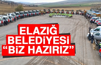 Elazığ Belediyesi: Biz Hazırız