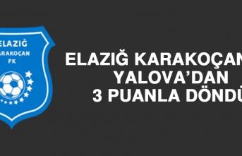 Elazığ Karakoçan FK, Yalova'dan 3 Puanla Döndü