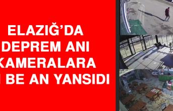 Elazığ'da Deprem Anı Kameralara An Be An Yansıdı