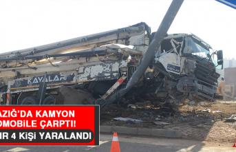 Elazığ'da Kamyon, Otomobile Çarptı: 2'si Ağır 4 Yaralı