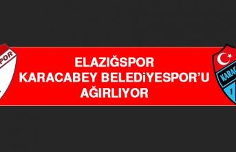 Elazığspor, Karacabey Belediyespor'u Ağırlıyor