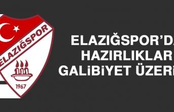 Elazığspor'da Hazırlıklar; Galibiyet Üzerine