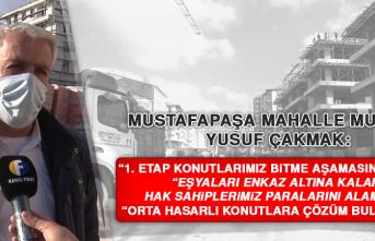 """Muhtar Yusuf Çakmak: """"Orta hasarlı konutlara çözüm bulunmalı"""""""