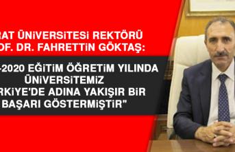 """Prof. Dr. Göktaş: """"Üniversitemiz, Türkiye'de adına yakışır bir başarı göstermiştir"""""""