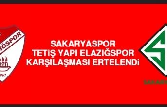Sakaryaspor-Tetiş Yapı Elazığspor Karşılaşması Ertelendi