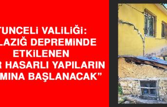 """Tunceli Valiliği: """"Elazığ depreminde etkilenen yapıların yıkımına başlanacak"""""""