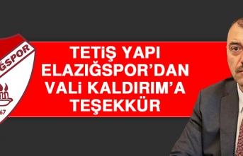 TY Elazığspor'dan Vali Kaldırım'a Teşekkür
