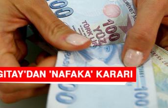 Yargıtay'dan 'Nafaka' Kararı