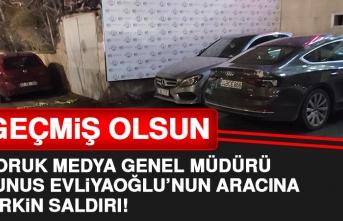 Genel Müdürü Yunus Evliyaoğlu'nun Aracına Çirkin Saldırı!