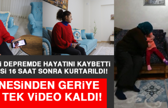 Annesi Depremde Hayatını Kaybetti, Kendisi 16 Saat Sonra Kurtarıldı, Annesinden Geriye Bir Tek Video Kaldı