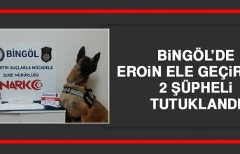 Bingöl'de Eroin Ele Geçirildi! 2 Şüpheli Tutuklandı