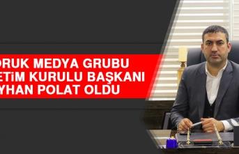 Doruk Medya Grubu Yönetim Kurulu Başkanı Polat Oldu