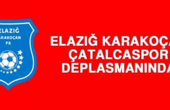 Elazığ Karakoçan, Çatalcaspor Deplasmanında