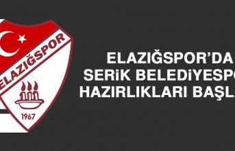 Elazığspor'da Serik Bld. Spor Hazırlıkları Başladı